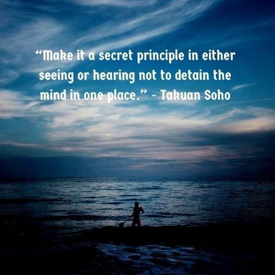 best quotes by takuan soho
